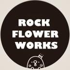 ROCK.FLOWER.WORKS